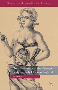 Cover Menstruation and the Female Body in Early Modern England