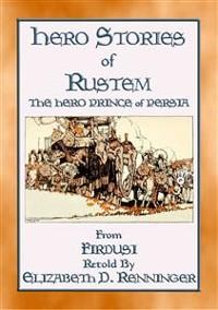 Cover HERO STORIES OF RUSTEM - The Hero Prince of Persia