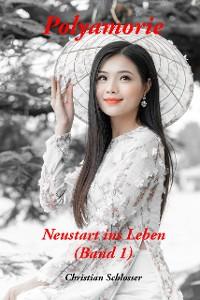 Cover Neustart ins Leben (Band 1)
