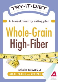 Cover Try-It Diet - Whole-Grain, High Fiber