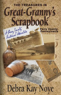 Cover The Treasures in Great-Granny's Scrapbook