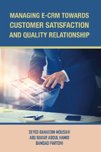 Cover Managing E-Crm Towards Customer Satisfaction and Quality Relationship
