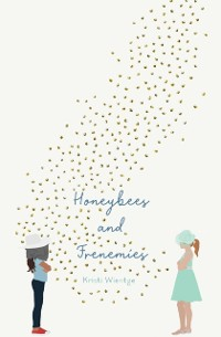 Cover Honeybees and Frenemies