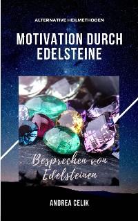 Cover Motivation durch Edelsteine