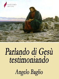 Cover Parlando di Gesù testimoniando