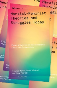 Cover Marxist-Feminist Theories and Struggles Today