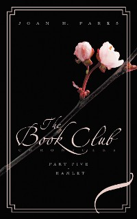 Cover The Book Club Chronicles - Part Five - Hamlet