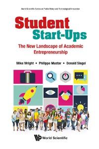 Cover Student Start-ups: The New Landscape Of Academic Entrepreneurship