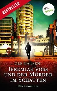Cover Jeremias Voss und der Mörder im Schatten - Der siebte Fall