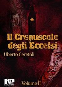 Cover Il crepuscolo degli eccelsi (Vol. II)