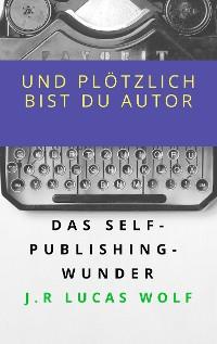 Cover Und plötzlich bist du Autor