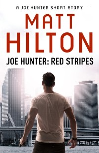 Cover Red Stripes - A Joe Hunter Short Story