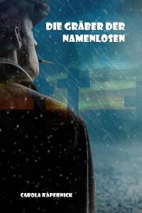 Cover Die Gräber der Namenlosen