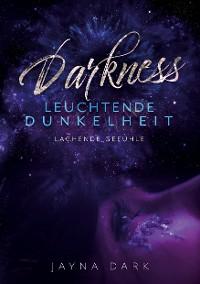 Cover Darkness - Leuchtende Dunkelheit