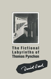Cover Fictional Labyrinths of Thomas Pynchon