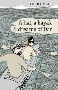 Cover A Hat a Kayak and Dreams of Dar