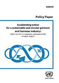 Cover Accelerating Action for a Sustainable and Circular Garment and Footwear Industry, through Transparency and Traceability of Value Chains