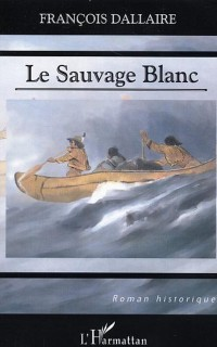 Cover LE SAUVAGE BLANC