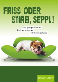 Cover Friss oder stirb, Seppl!