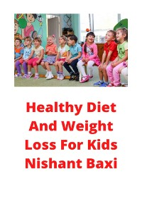 Cover Healthy Diet And Weight Loss For Kids