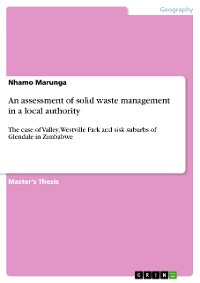 Cover An assessment of solid waste management in a local authority