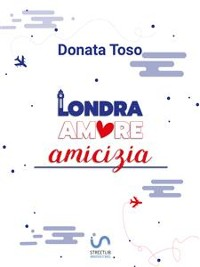 Cover Londra Amore Amicizia