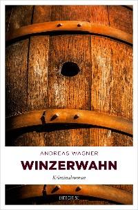 Cover Winzerwahn