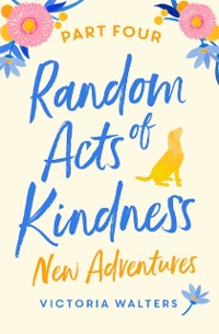 Cover Random Acts of Kindness - Part 4