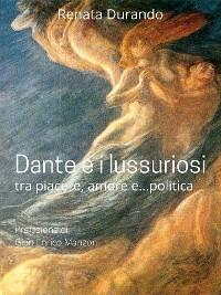Cover Dante e i lussuriosi