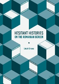 Cover Hesitant Histories on the Romanian Screen