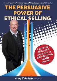 Cover The Persuasive Power of Ethical Selling