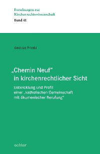 """Cover """"Chemin Neuf"""" in kirchenrechtlicher Sicht"""