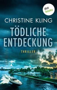 Cover Tödliche Entdeckung - Ein Fall für Seychelle Sullivan: Band 1