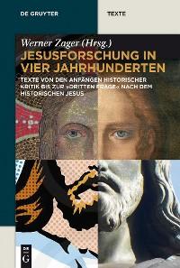 Cover Jesusforschung in vier Jahrhunderten