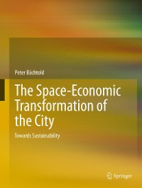 Cover The Space-Economic Transformation of the City