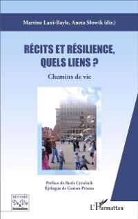 Cover Recits et resilience, quels liens ?