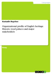 Cover Organizational profile of English heritage. Historic royal palaces and major stakeholders
