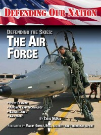 Cover Defending the Skies: The Air Force
