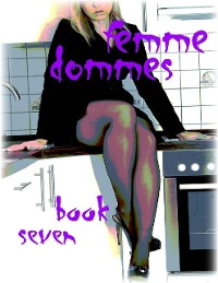 Cover Femme Dommes - Book Seven