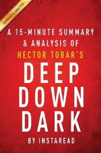 Cover Summary of Deep Down Dark