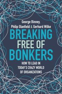 Cover Breaking Free of Bonkers