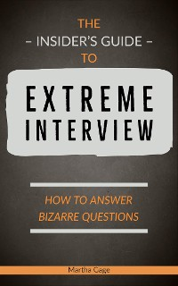 Cover The Insider's Guide to Extreme Interview