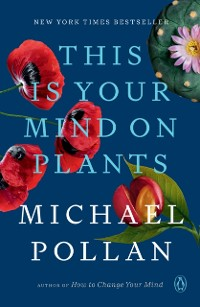 Cover This Is Your Mind on Plants
