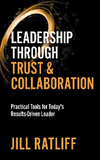 Cover Leadership Through Trust & Collaboration