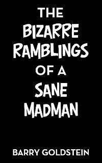 Cover The Bizarre Ramblings of a Sane Madman