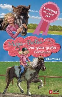 Cover Maja und Bella - Das ganz große Ponybuch