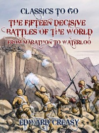 Cover Fifteen Decisive Battles of The World From Marathon to Waterloo