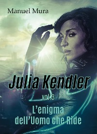 Cover Julia Kendler vol.3 - L'enigma dell'Uomo che Ride
