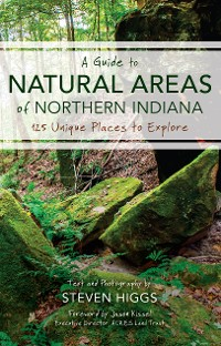Cover A Guide to Natural Areas of Northern Indiana
