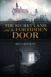 Cover The Secret Land and the Forbidden Door